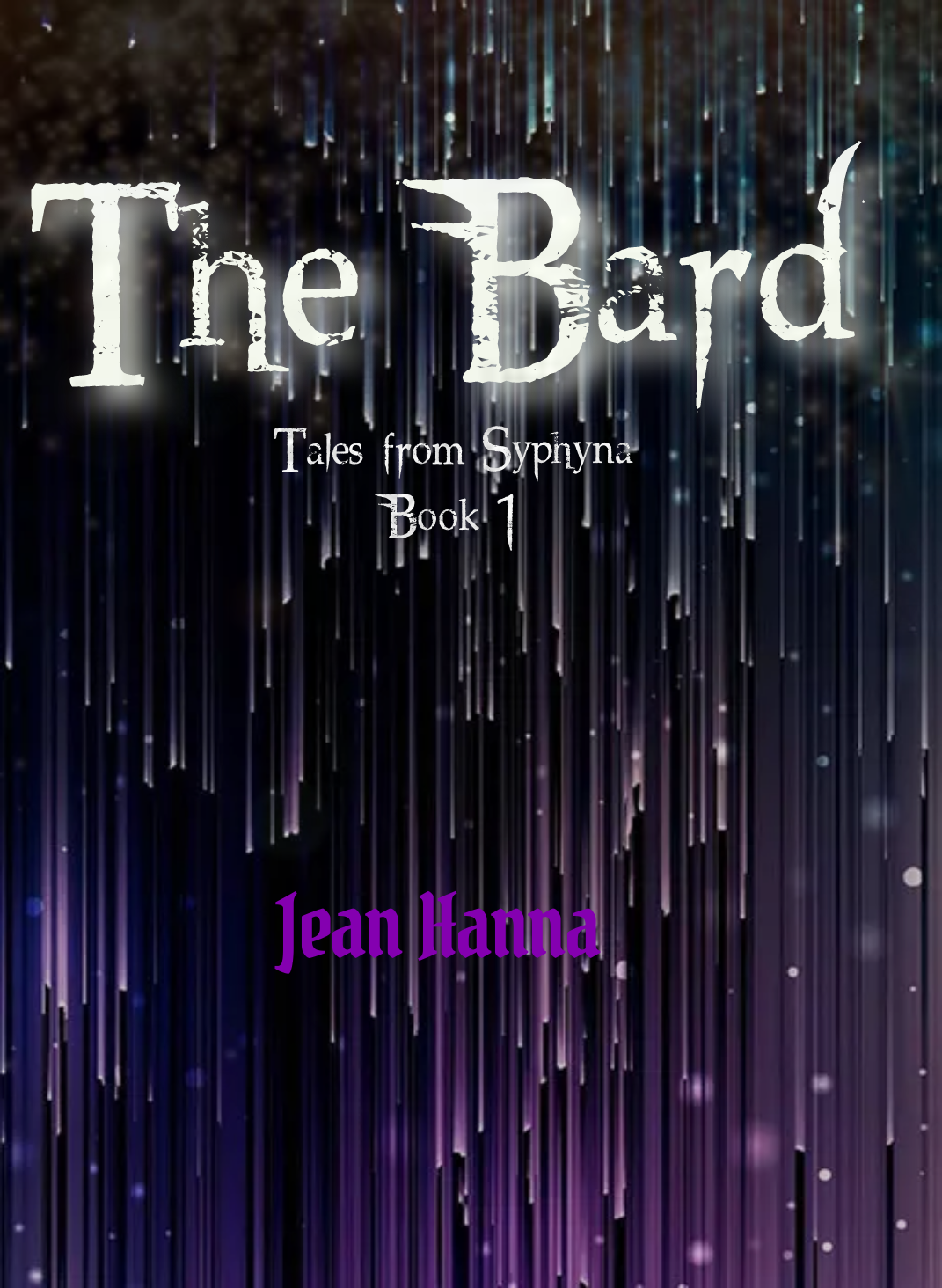 The Bard: Tales from Syphyna Book 1 by Jean Hanna