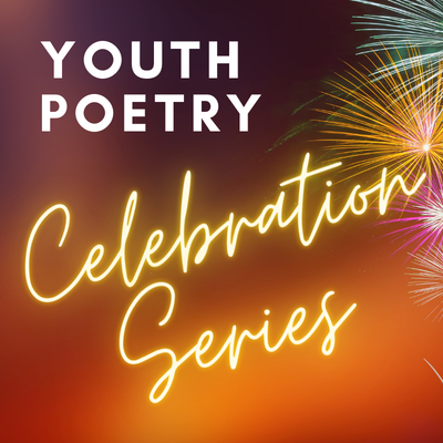 The Saskatchewan Youth Poet Laureate presents a Youth Poetry Celebration Series